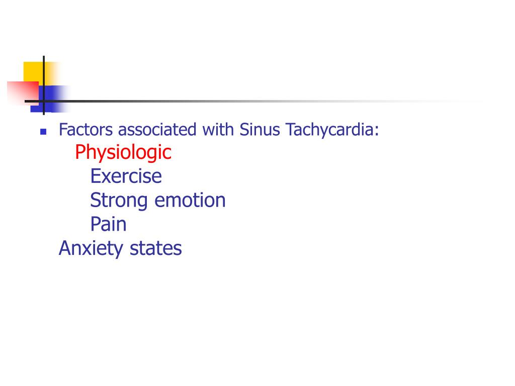 Factors associated with Sinus Tachycardia: