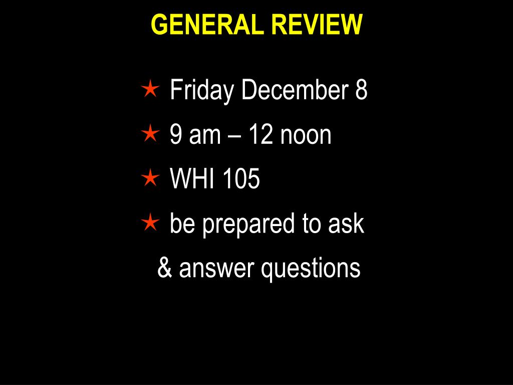 GENERAL REVIEW