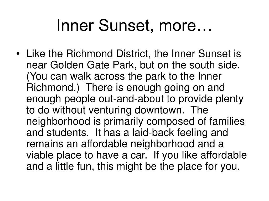 Inner Sunset, more…