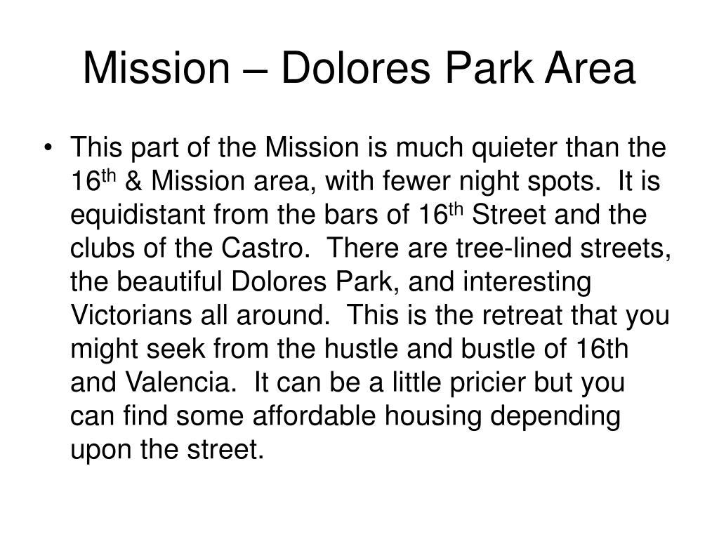 Mission – Dolores Park Area