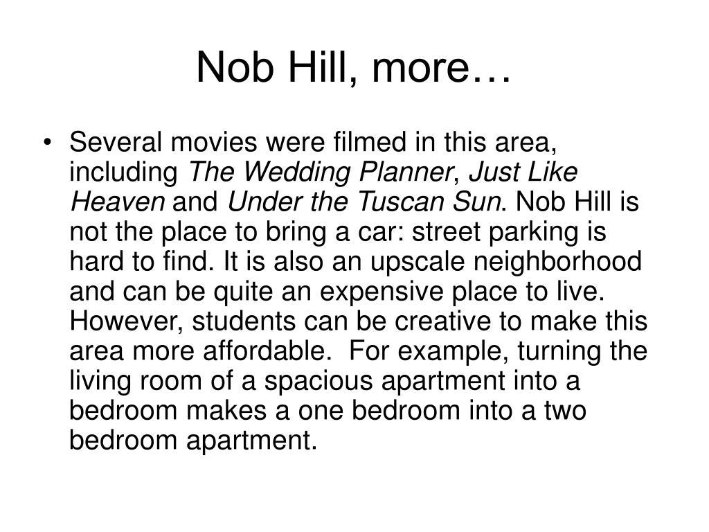 Nob Hill, more…