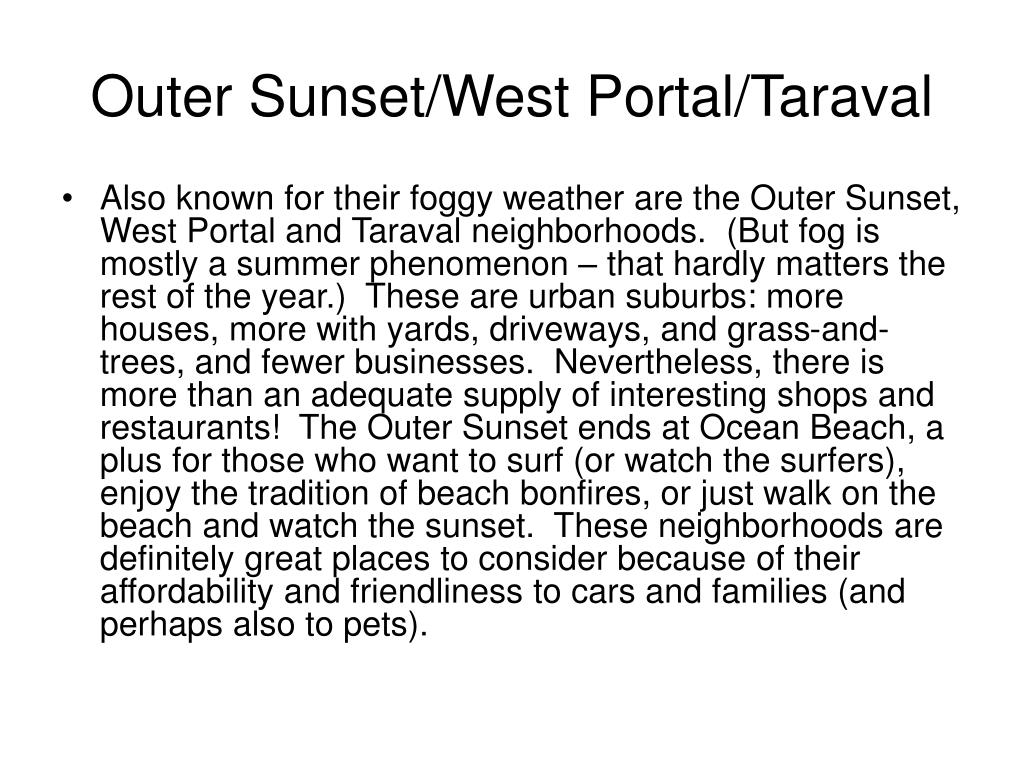 Outer Sunset/West Portal/Taraval