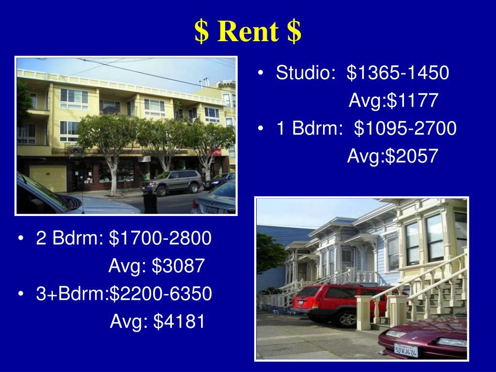 2 Bdrm: $1700-2800