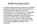 soma housing costs
