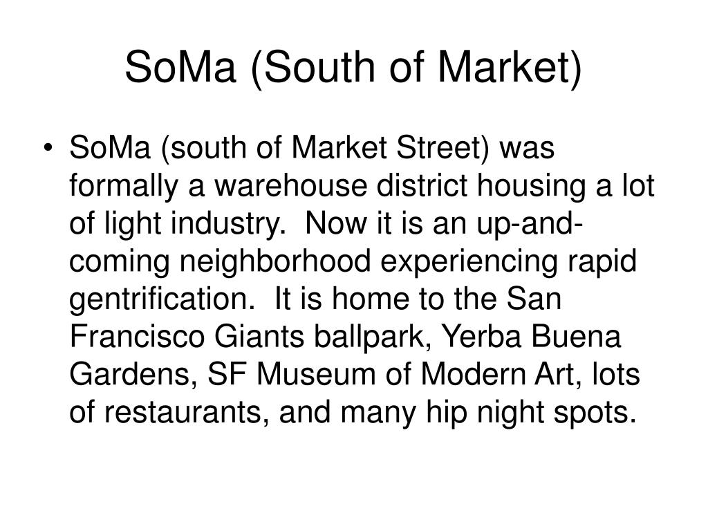 SoMa (South of Market)