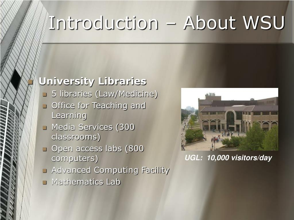 Introduction – About WSU