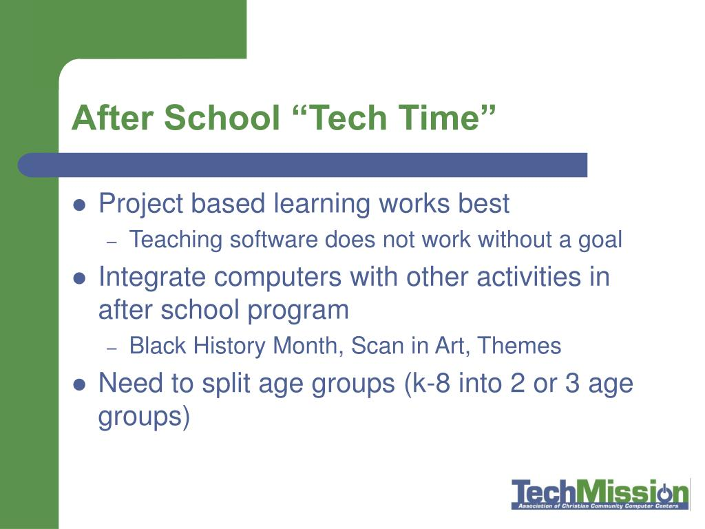 """After School """"Tech Time"""""""