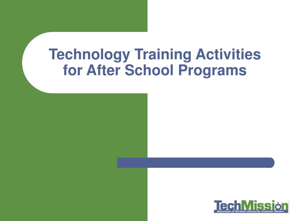 Technology Training Activities