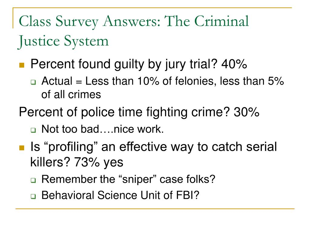 Class Survey Answers: The Criminal Justice System