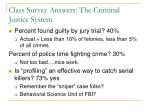 class survey answers the criminal justice system