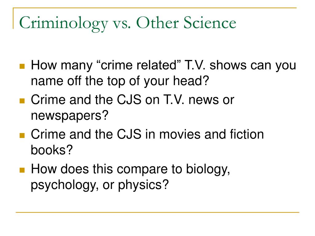 Criminology vs. Other Science