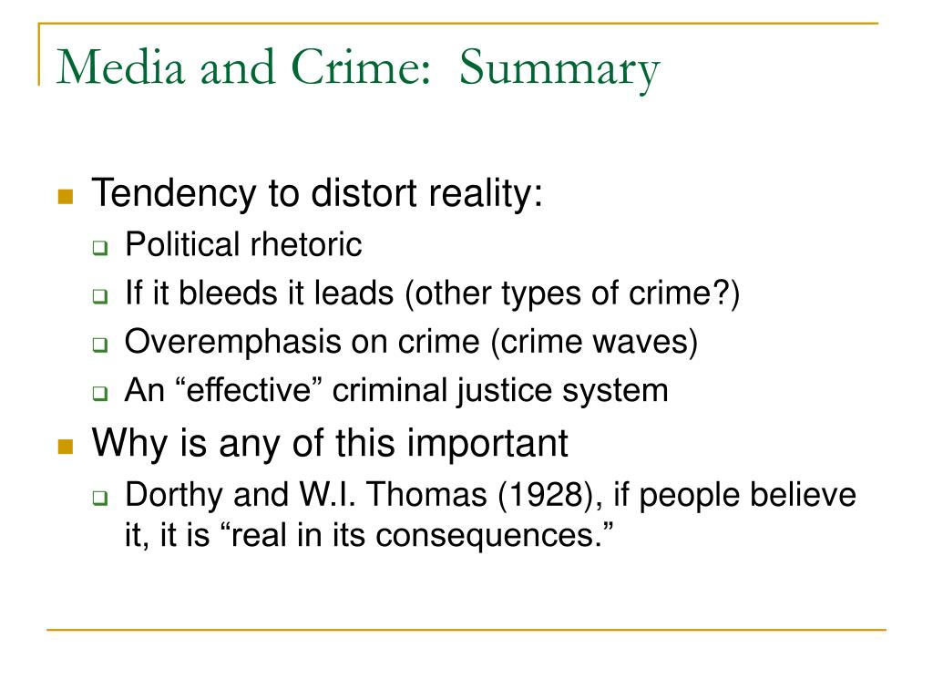 Media and Crime:  Summary