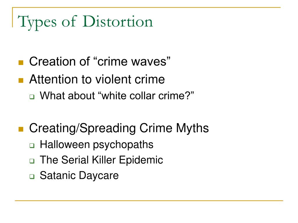 Types of Distortion