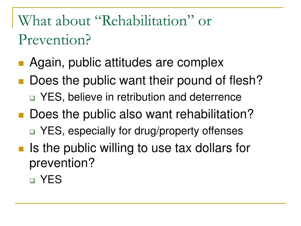 "What about ""Rehabilitation"" or Prevention?"
