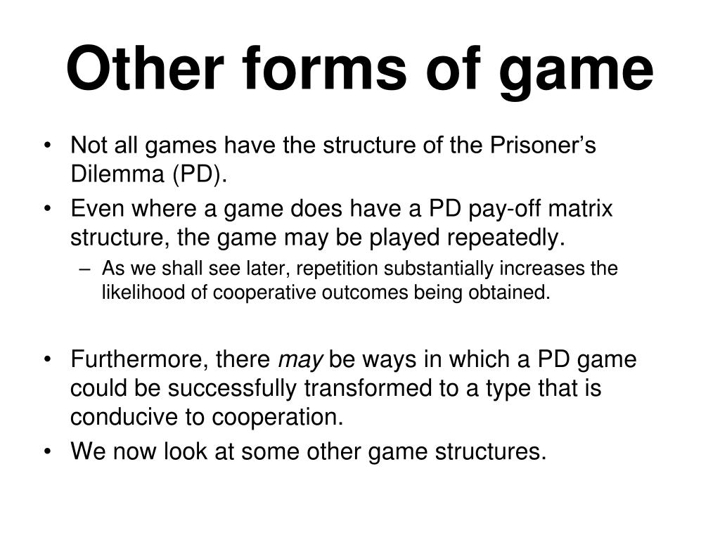 Other forms of game