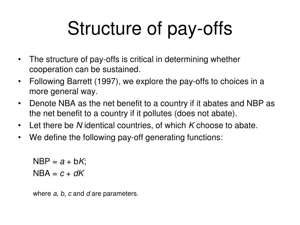 Structure of pay-offs