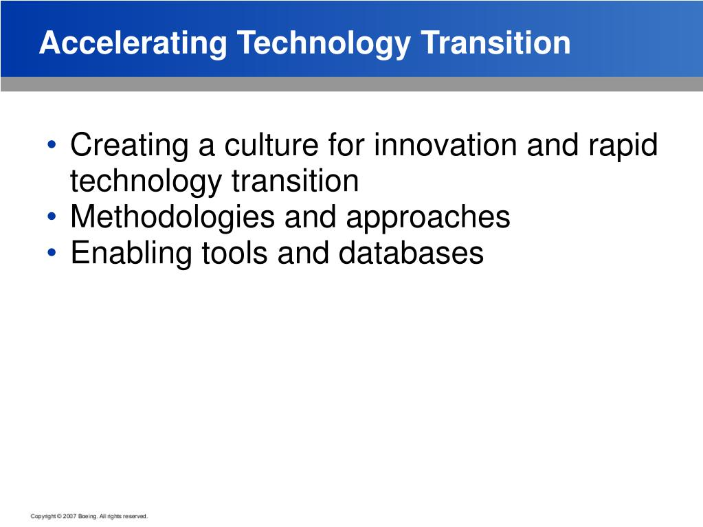 Accelerating Technology Transition