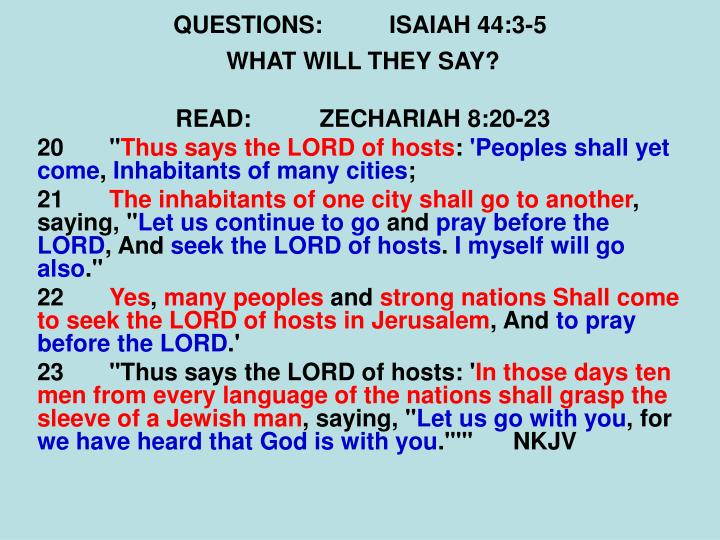 QUESTIONS:ISAIAH 44:3-5