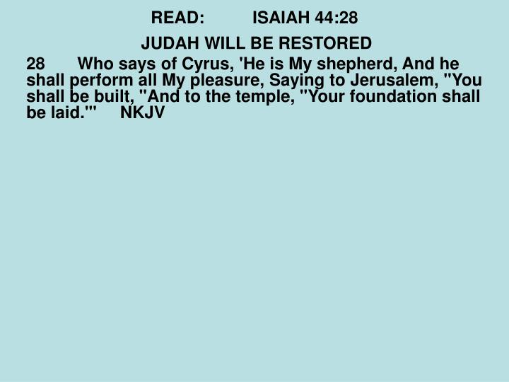 READ:ISAIAH 44:28