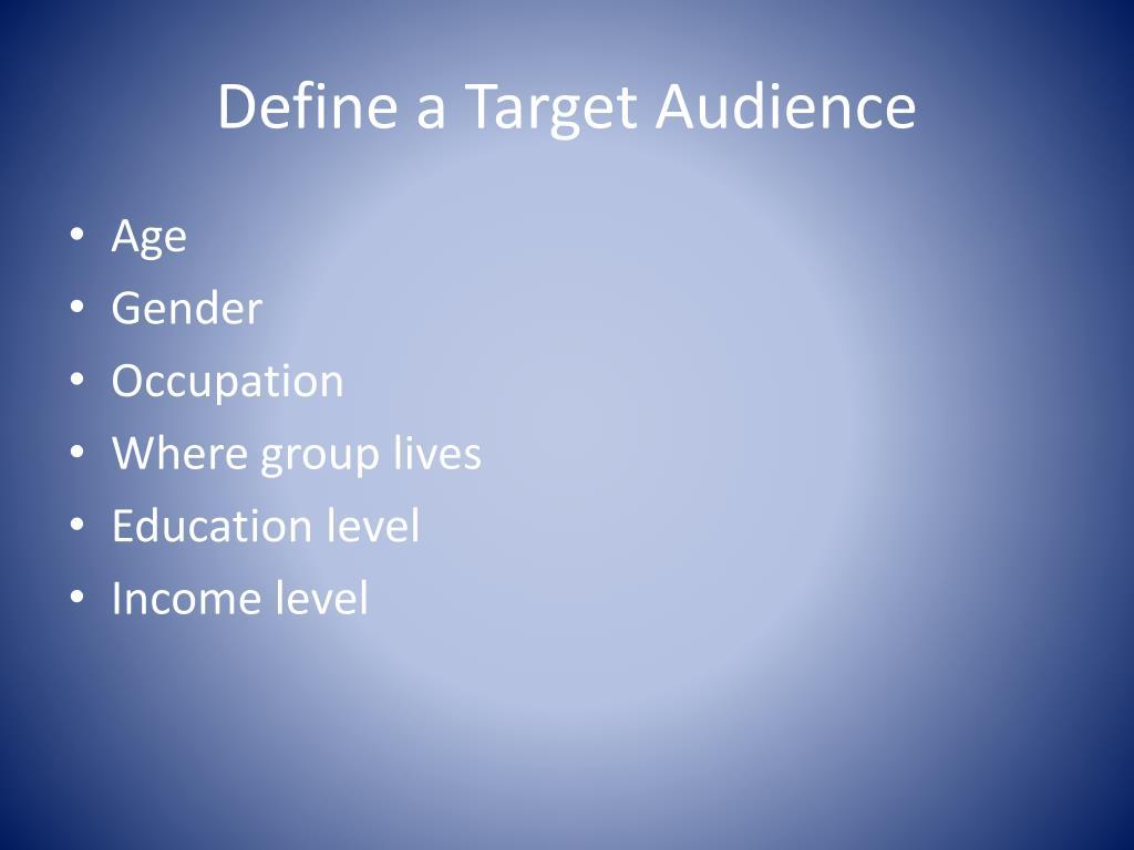 Define a Target Audience