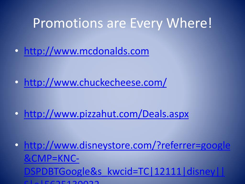 Promotions are Every Where!