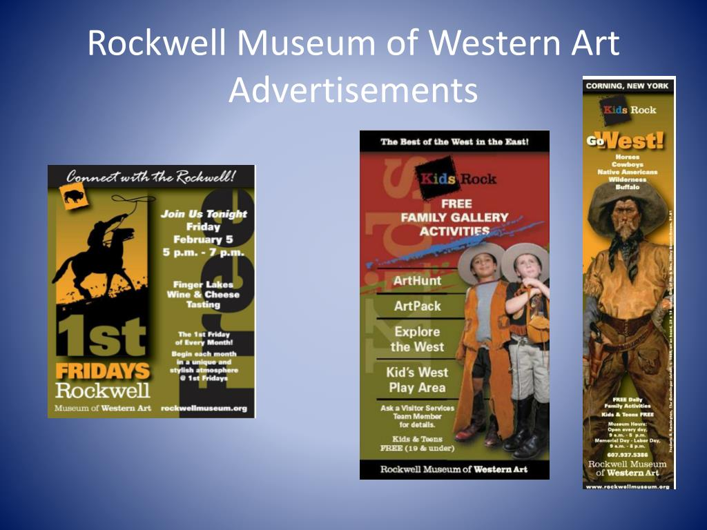 Rockwell Museum of Western Art Advertisements