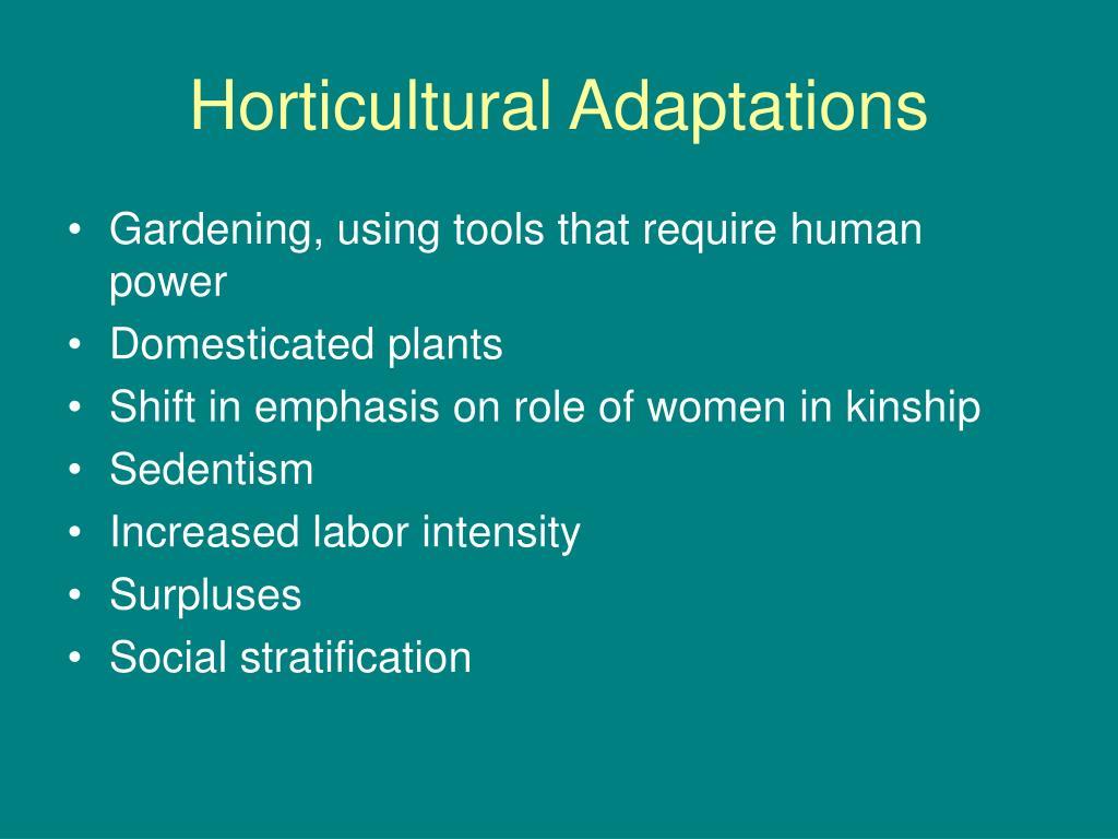 Horticultural Adaptations