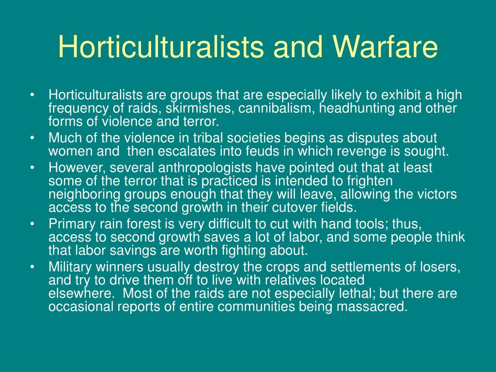 Horticulturalists and Warfare