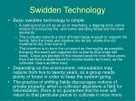 swidden technology
