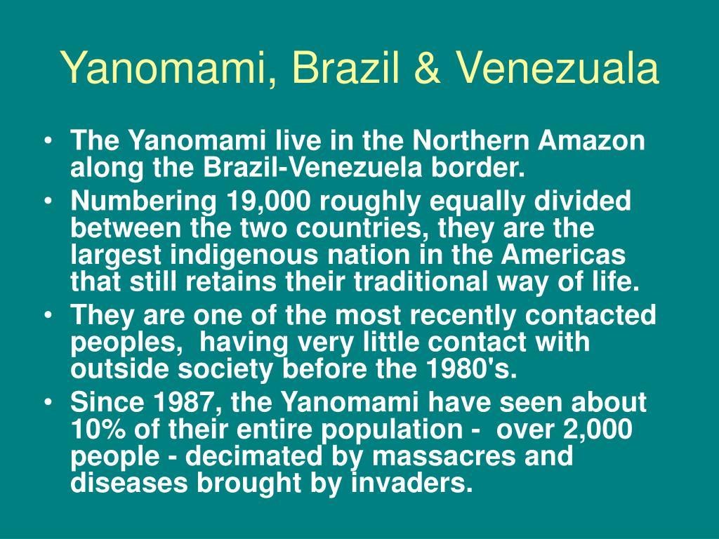 Yanomami, Brazil & Venezuala