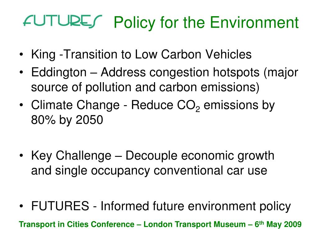 Policy for the Environment