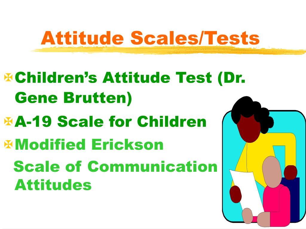 Attitude Scales/Tests