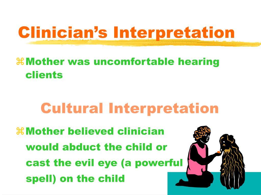 Clinician's Interpretation