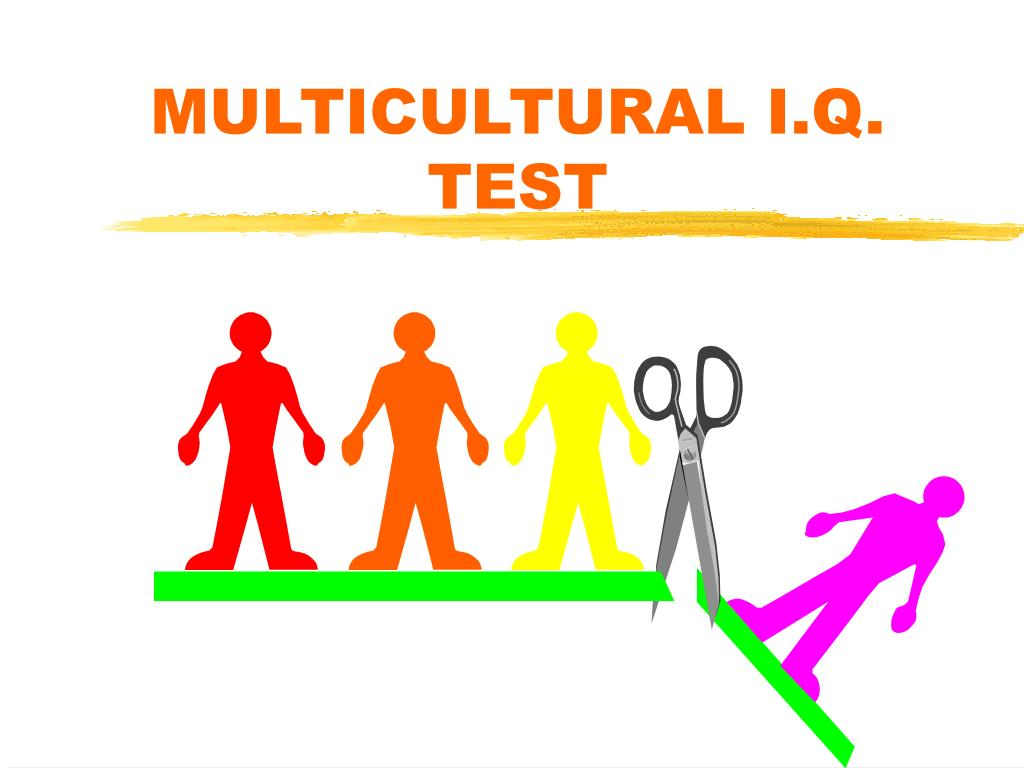 MULTICULTURAL I.Q. TEST