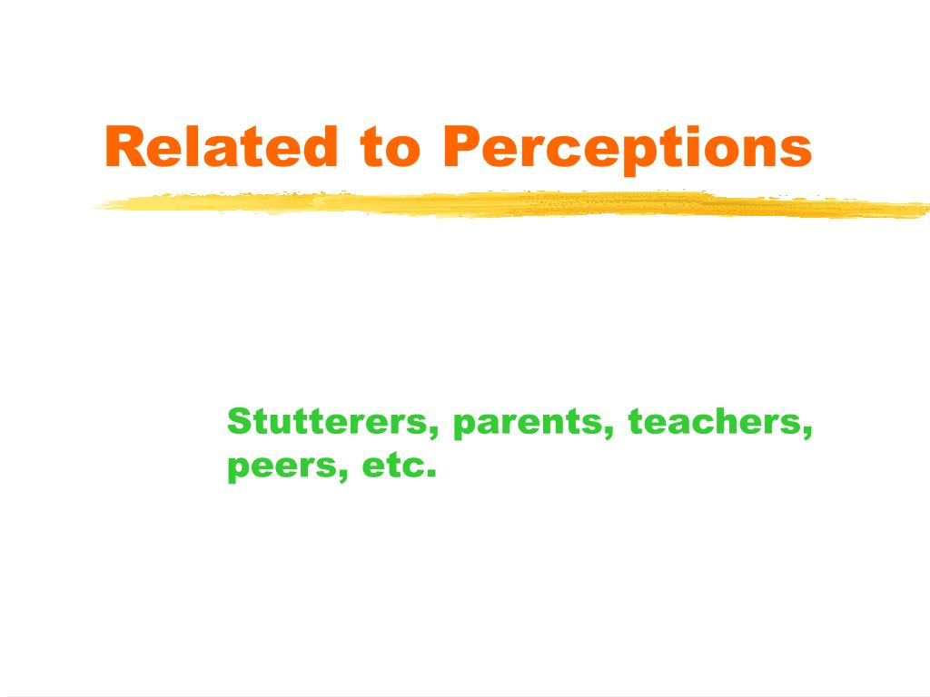 Related to Perceptions
