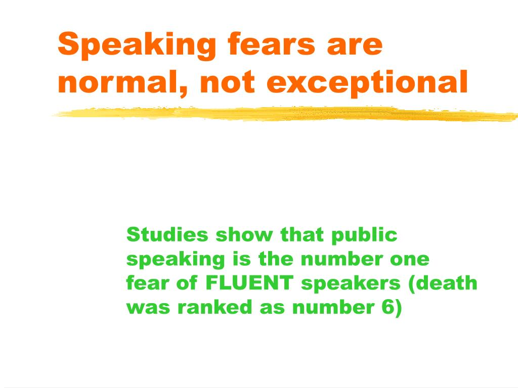 Speaking fears are normal, not exceptional