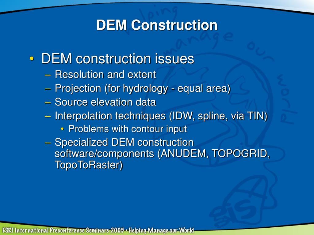 DEM Construction