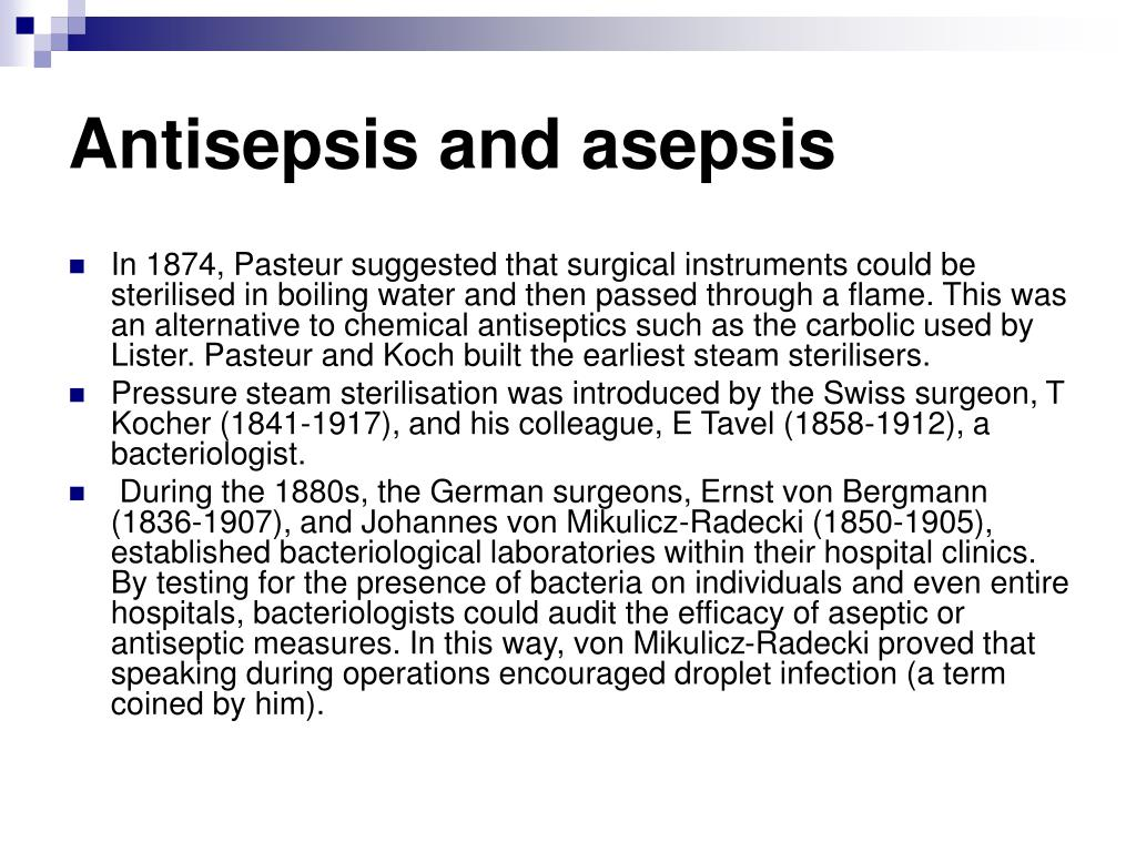 Antisepsis and asepsis