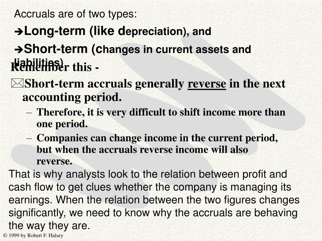 Accruals are of two types: