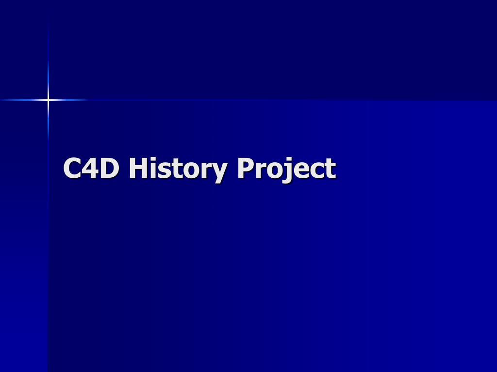 C4D History Project
