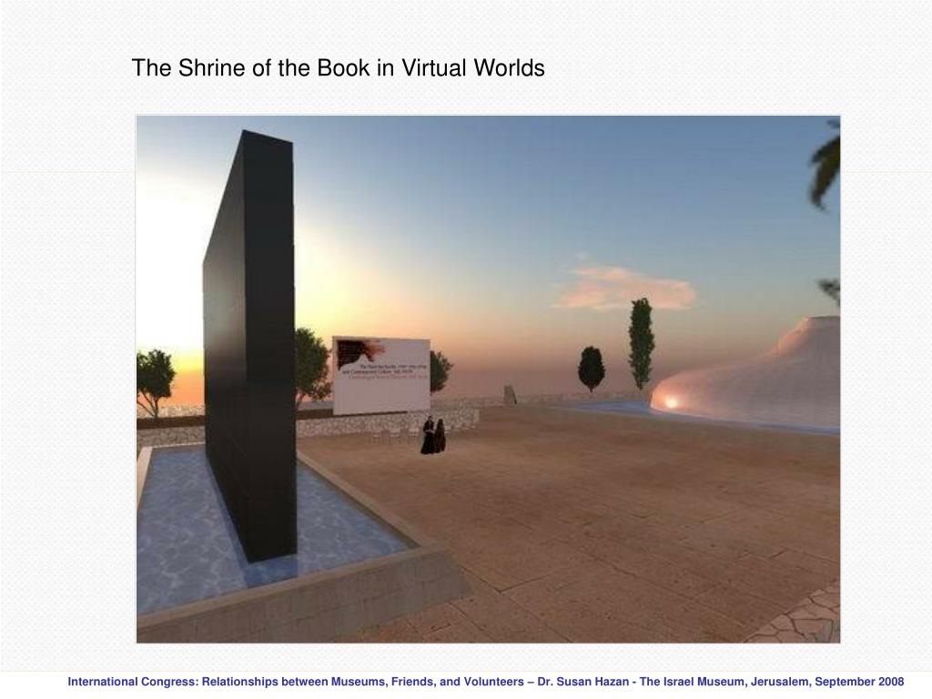 The Shrine of the Book in Virtual Worlds