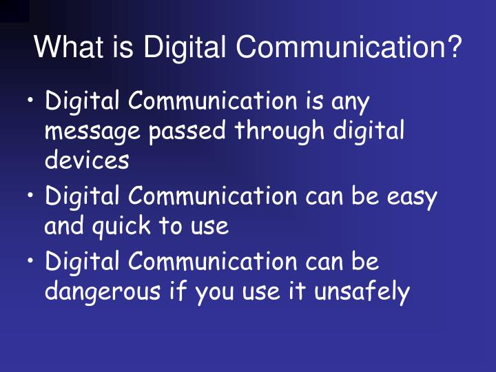 What is digital communication