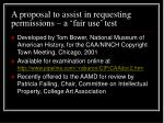 a proposal to assist in requesting permissions a fair use test