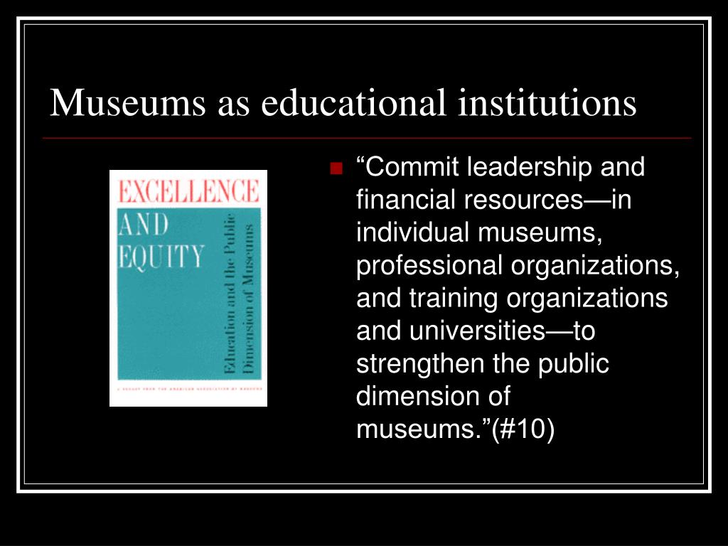Museums as educational institutions
