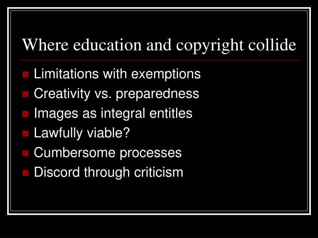 Where education and copyright collide