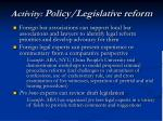 activity policy legislative reform