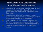 how individual lawyers and law firms can participate