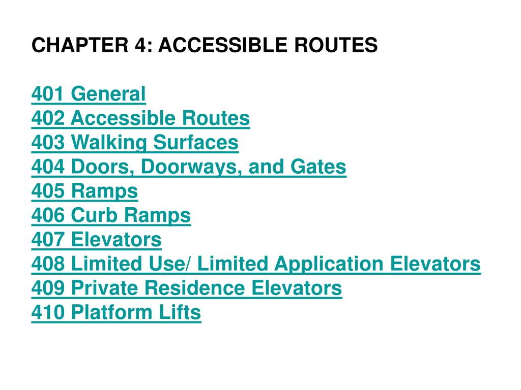 CHAPTER 4: ACCESSIBLE ROUTES