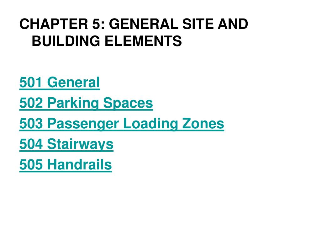 CHAPTER 5: GENERAL SITE AND BUILDING ELEMENTS