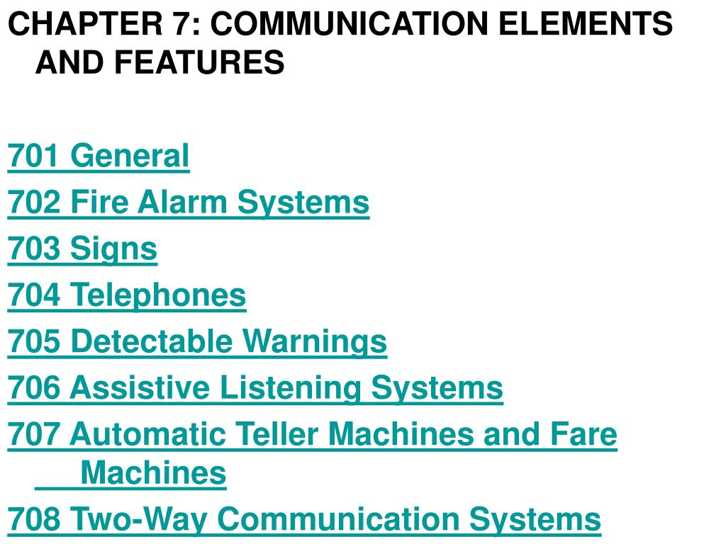 CHAPTER 7: COMMUNICATION ELEMENTS AND FEATURES